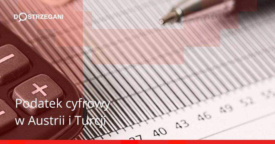 Nowy podatek cyfrowy w kilku krajach